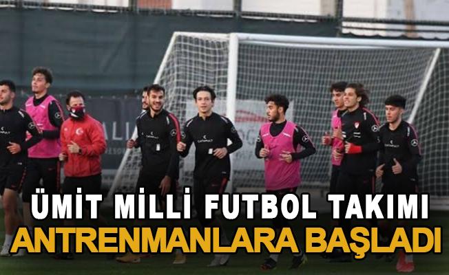 Ümit Milli Futbol Takımı antrenmanlara başladı