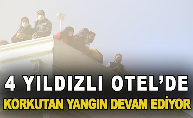 Antalya'da 4 yıldızlı otel'de korkutan yangın devam ediyor
