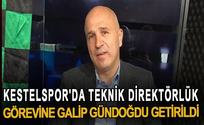 Kestelspor'da teknik direktörlük görevine Galip Gündoğdu getirildi