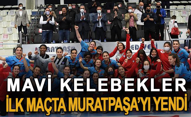 Mavi Kelebekler, ilk maçta Muratpaşa'yı yendi