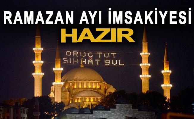 Ramazan ayı imsakiyesi hazır