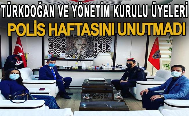 Türkdoğan ve yönetim kurulu üyeleri polis haftasını unutmadı