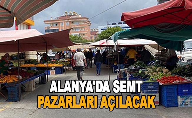 Alanya'da semt pazarları açılacak