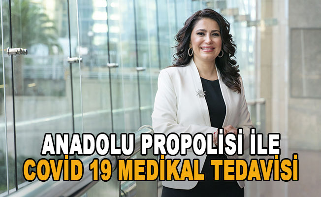Anadolu Propolisinin Covid-19 medikal tedavisine etkisi