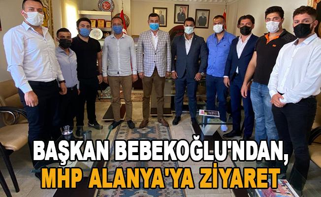 Başkan Bebekoğlu'ndan, MHP Alanya'ya ziyaret