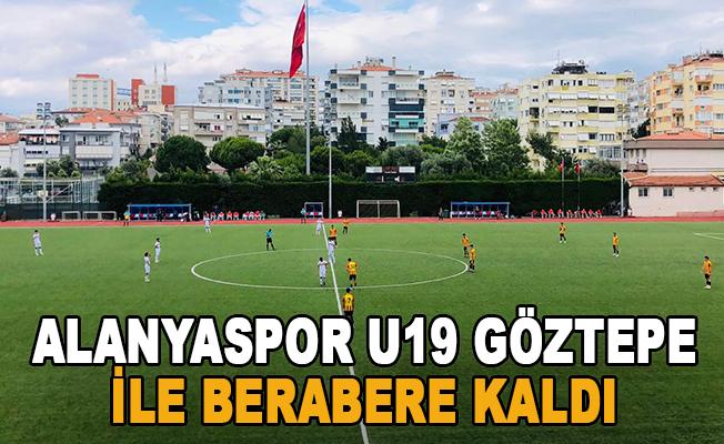 Alanyaspor U19 Göztepe ile berabere kaldı