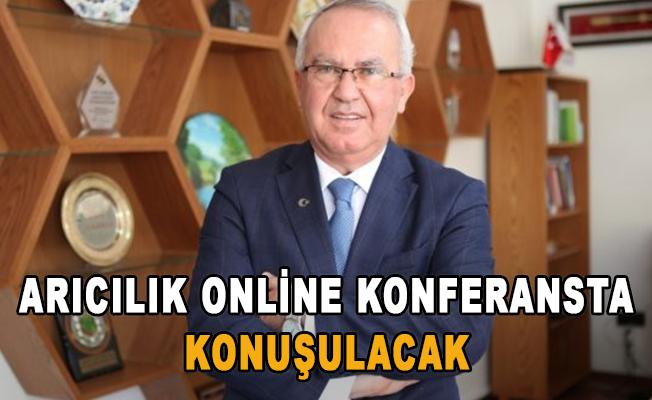 Arıcılık online konferansta konuşulacak