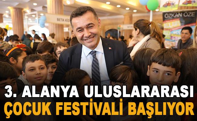 3. Alanya Uluslararası Çocuk Festivali başlıyor