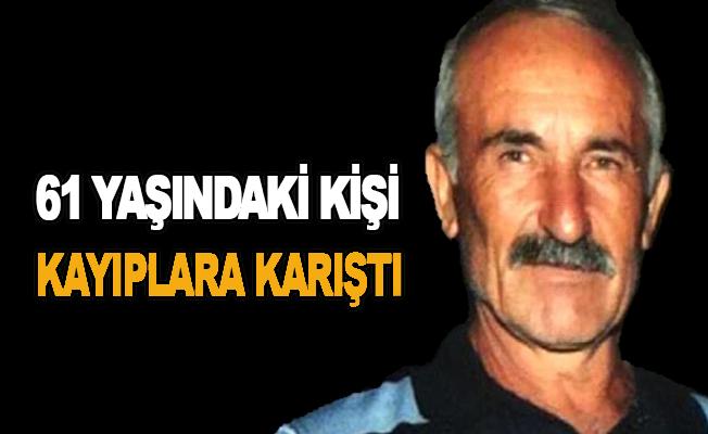 61 yaşındaki kişi kayıplara karıştı