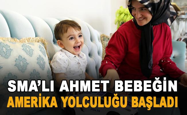 Ahmet bebeğin amerika yolculuğu başladı