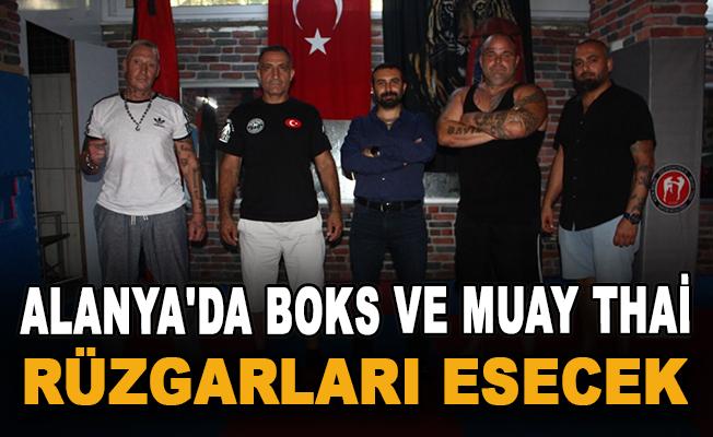 Alanya'da boks ve Muay Thai rüzgarları esecek