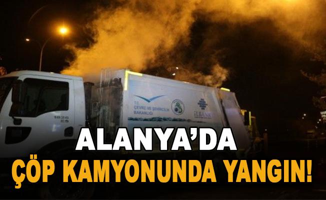 Alanya'da çöp kamyonunda yangın!