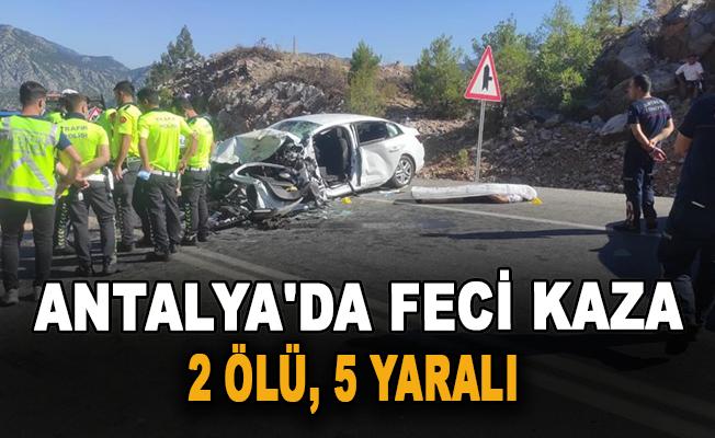 Antalya'da feci kaza: 2 ölü, 5 yaralı