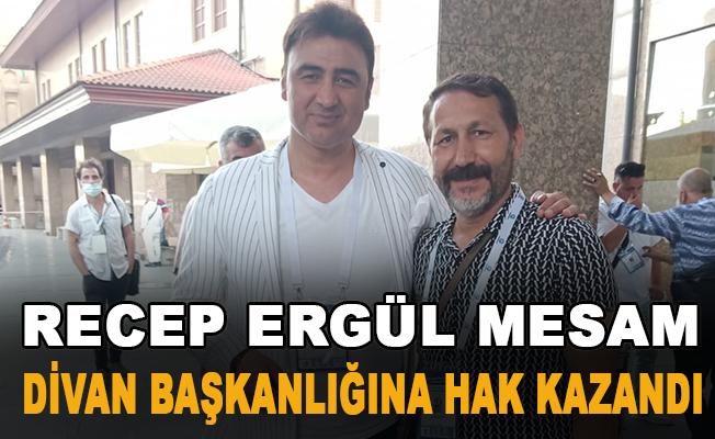 Recep Ergül Mesam, Divan başkanlığına hak kazandı
