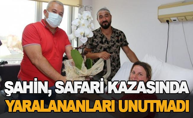 Şahin, safari kazasında yaralananları unutmadı