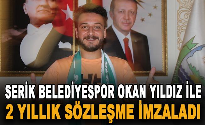 Serik Belediyespor Okan Yıldız ile 2 yıllık sözleşme imzaladı