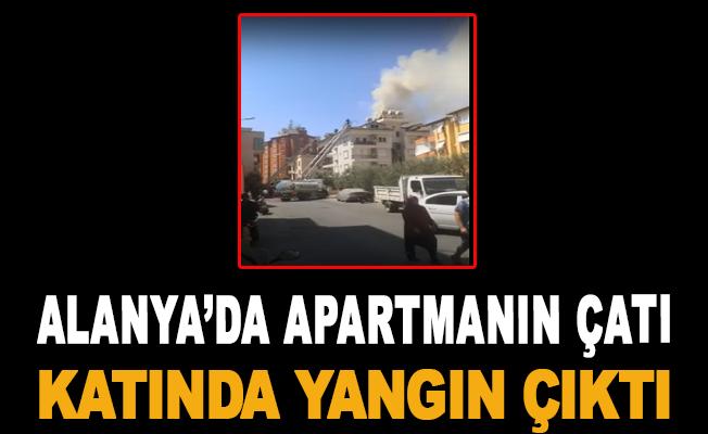 Alanya'da apartmanın çatı katında yangın çıktı
