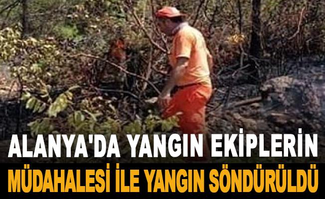 Alanya'da yangın ekiplerin müdahalesi ile yangın söndürüldü