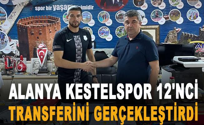 Alanya Kestelspor 12'nci transferini gerçekleştirdi