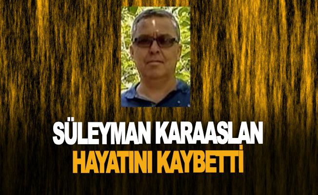 Alanya'da Süleyman Karaaslan'da korona kurbanı oldu
