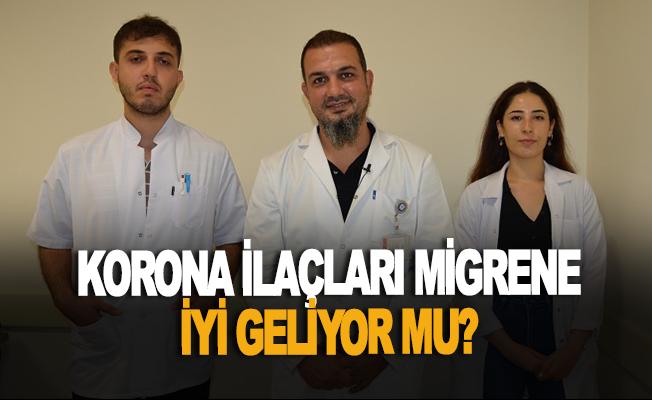 Korona virüs ilaçları migren ağrılarına iyi geliyor mu?