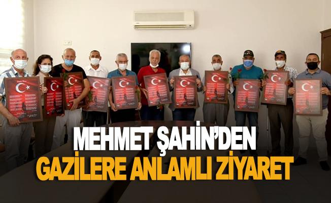 Mehmet Şahin'den gazilere anlamlı ziyaret