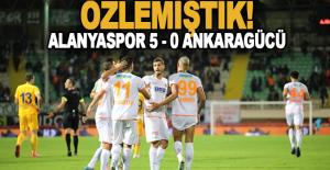 Alanyaspor 5'ledi, Alanyaspor: 5 - MKE Ankaragücü: 0