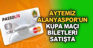 Aytemiz Alanyaspor'un kupa maçı biletleri satışta