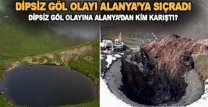 bDipsiz Göl Olayına Alanya#039;dan.../b