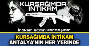 Kursağımda İntikam, Antalya#039;nın...