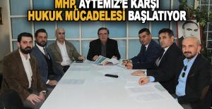 MHP Hukuk Mücadelesi Başlatıyor