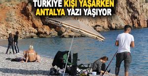 Türkiye kışa hazırlanırken, Antalya yazı yaşıyor