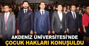 Akdeniz Üniversitesi'nde Çocuk Hakları konuşuldu