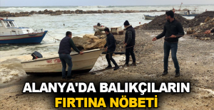 Alanya'da balıkçıların fırtına nöbeti