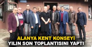 Alanya Kent Konseyi yılın son toplantısını yaptı
