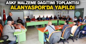 ASKF malzeme dağıtımı toplantısı Alanyaspor'da yapıldı