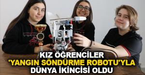 Kız öğrenciler 'yangın söndürme robotu'yla dünya ikincisi oldu