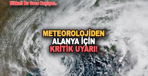 Meteorolojiden Alanya ve çevresi için...