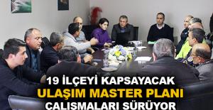19 ilçeyi kapsayacak Ulaşım Master Planı çalışmaları sürüyor