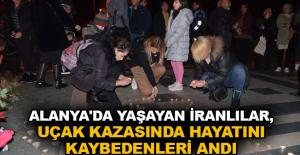 Alanya'da yaşayan İranlılar, uçak kazasında hayatını kaybedenleri andı