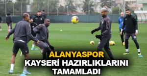 Alanyaspor Kayseri hazırlıklarını tamamladı