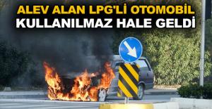 Alev alan LPG'li otomobil kullanılmaz...
