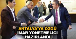 Antalya'ya özgü İmar Yönetmeliği hazırlandı
