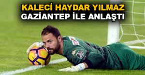 Kaleci Haydar Yılmaz, Gaziantep ile...