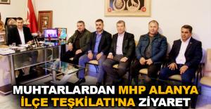 Muhtarlardan MHP Alanya İlçe Teşkilatı'na ziyaret
