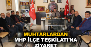 Muhtarlardan MHP İlçe Teşkilatı'na...