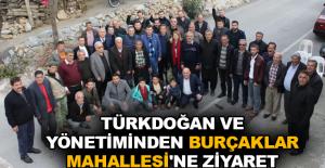 Türkdoğan ve yönetiminden Burçaklar Mahallesi'ne ziyaret