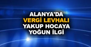 Alanyada Vergi Levhalı Yakup Hocaya...
