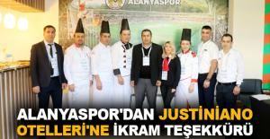 Alanyaspor'dan Justiniano Otelleri'ne ikram teşekkürü