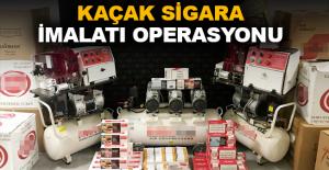 Kaçak sigara imalatı operasyonu